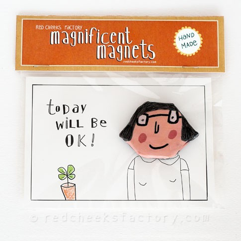 Magnificent Magnet: Today will be OK!