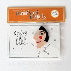 Magnificent Magnet: Enjoy life!